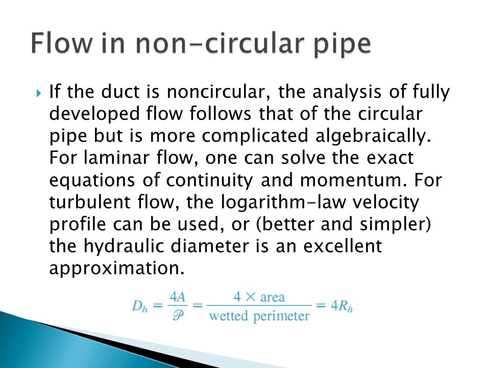 Flow in non-circular pipe