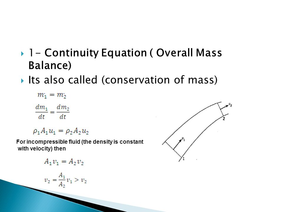 1- Continuity Equation ( Overall Mass Balance)
