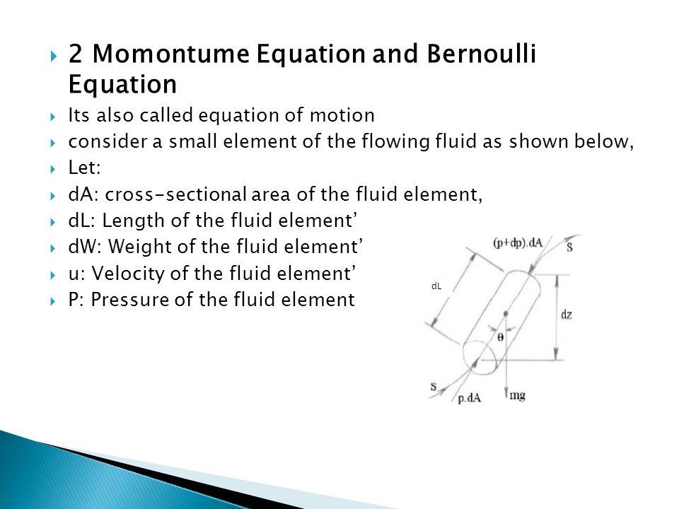 2 Momontume Equation and Bernoulli Equation