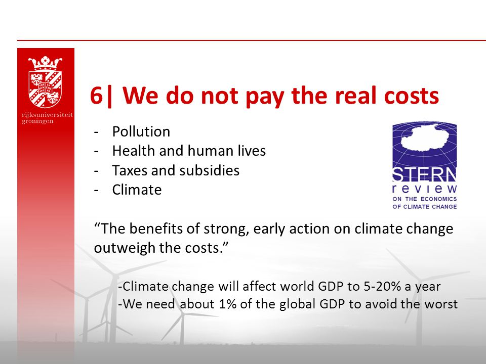 6| We do not pay the real costs