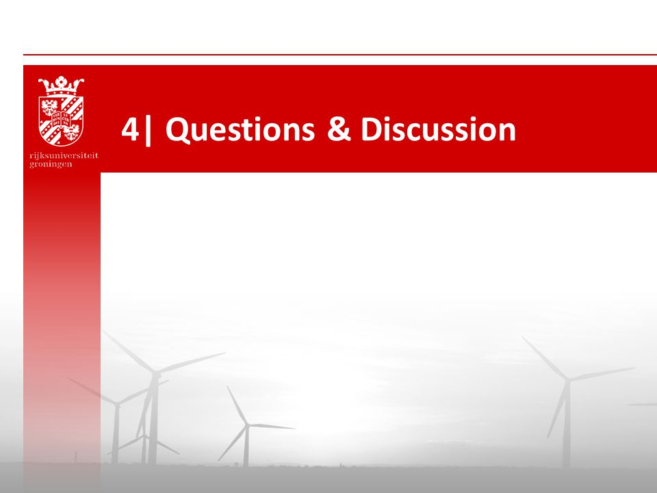 4| Questions & Discussion