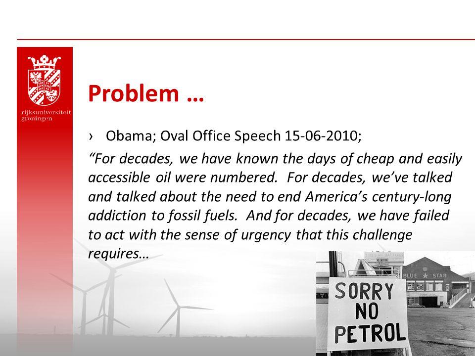 Problem … Obama; Oval Office Speech 15-06-2010;