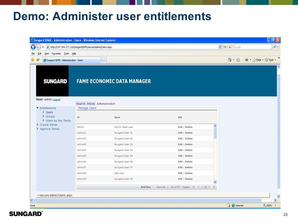 Demo: Administer user entitlements
