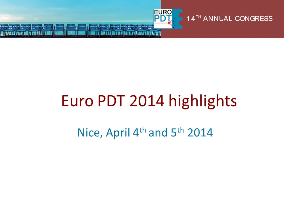 Euro PDT 2014 highlights Nice, April 4th and 5th 2014