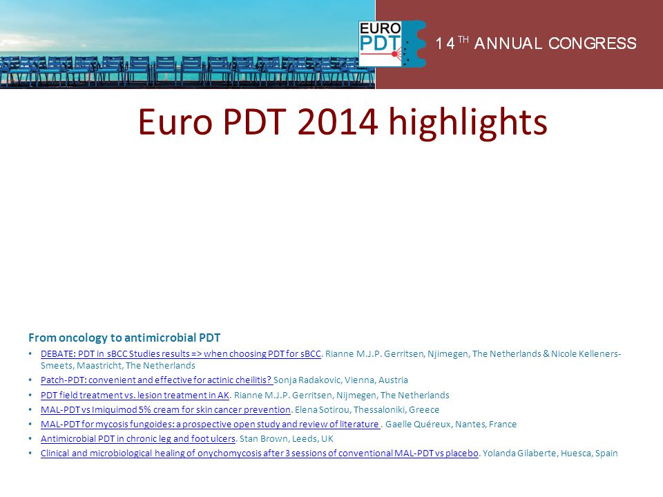 Euro PDT 2014 highlights Pre-treatment Enhancing PDT tolerance