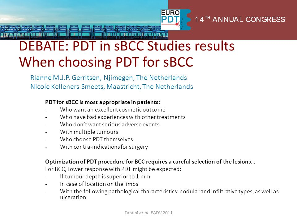 DEBATE: PDT in sBCC Studies results When choosing PDT for sBCC