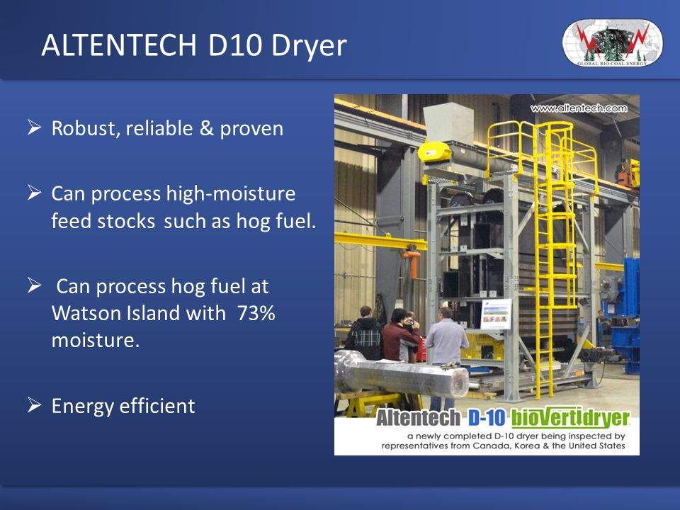 ALTENTECH D10 Dryer Robust, reliable & proven