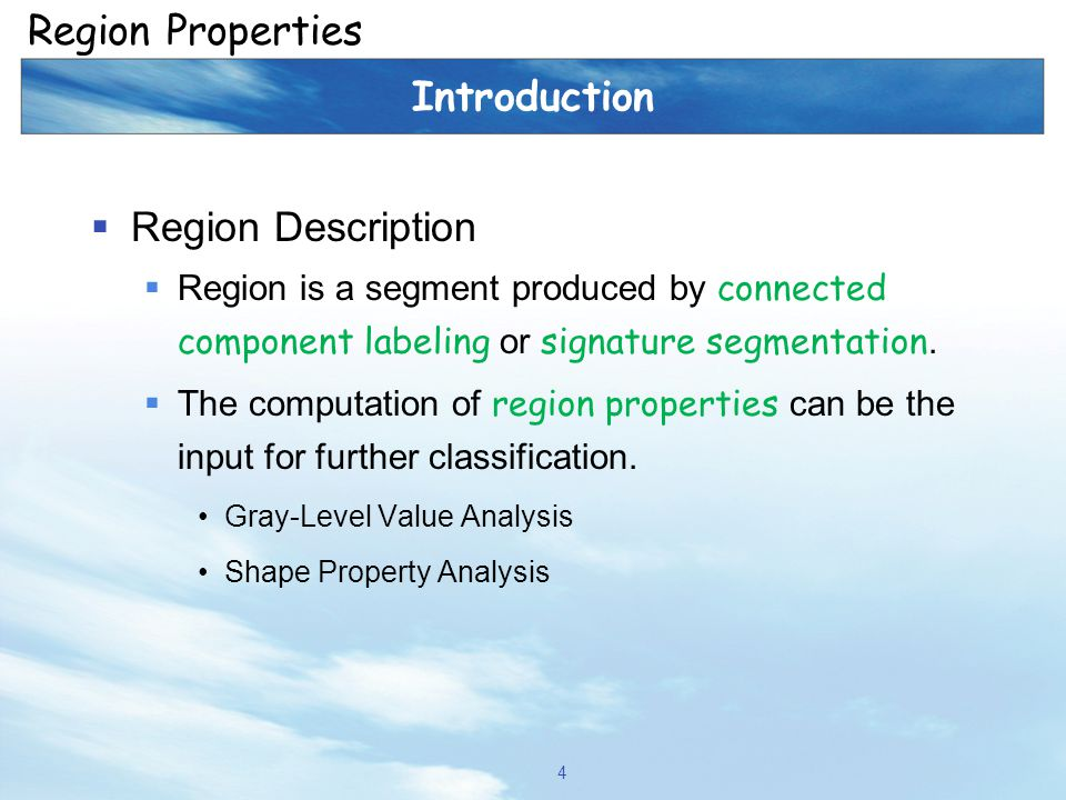 Region Properties Introduction Region Description