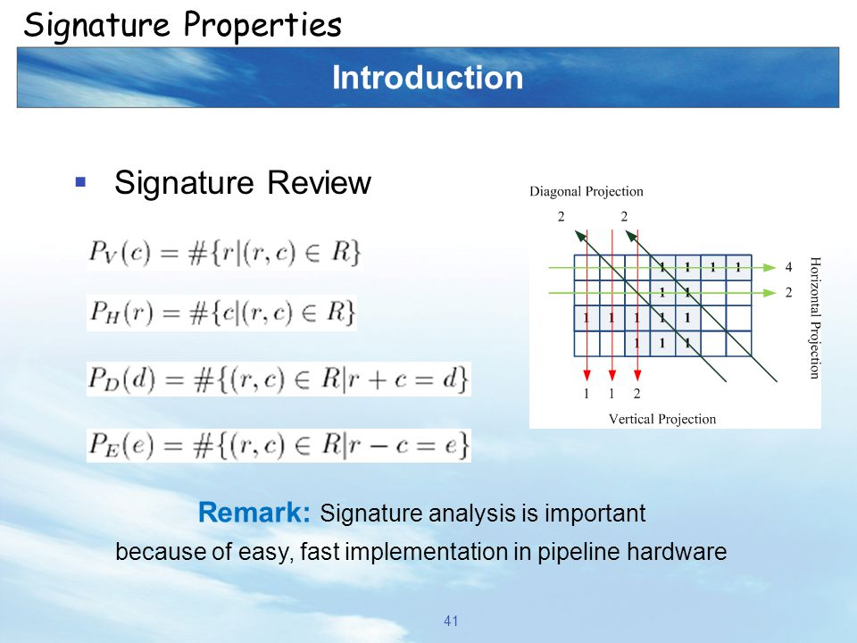 Signature Properties Introduction Signature Review