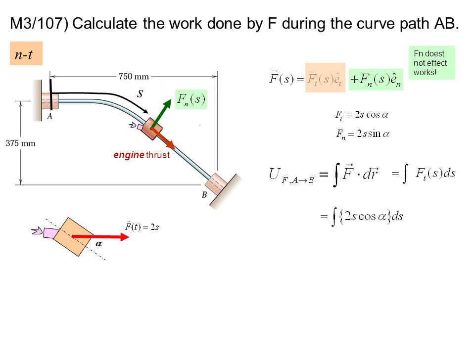 M3/107) Calculate the work done by F during the curve path AB.