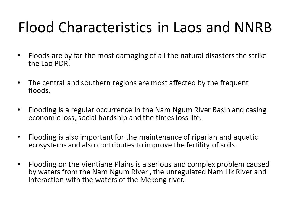 Flood Characteristics in Laos and NNRB