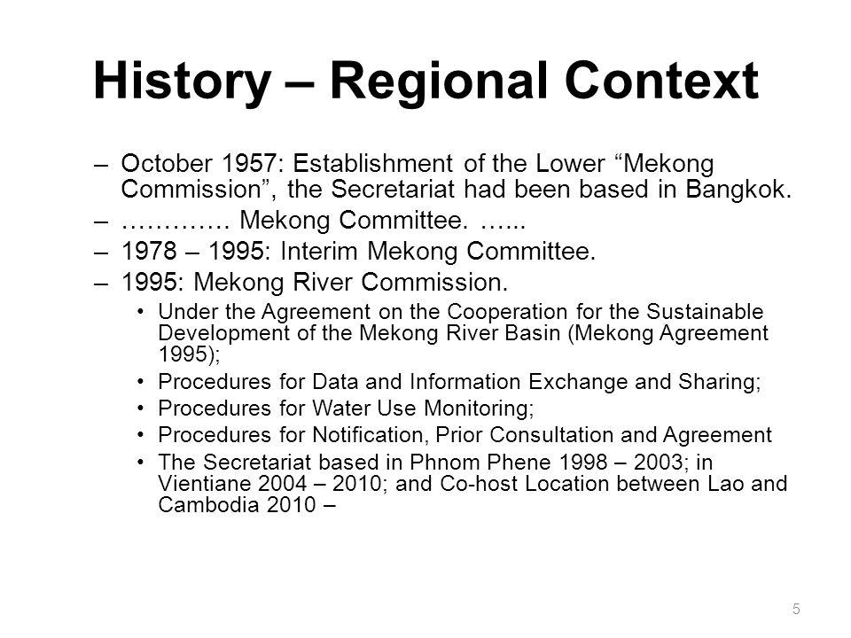 History – Regional Context