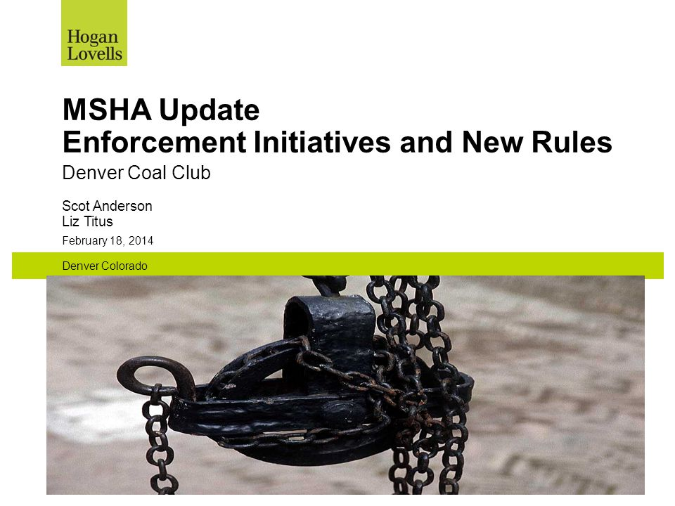 MSHA Update Enforcement Initiatives and New Rules