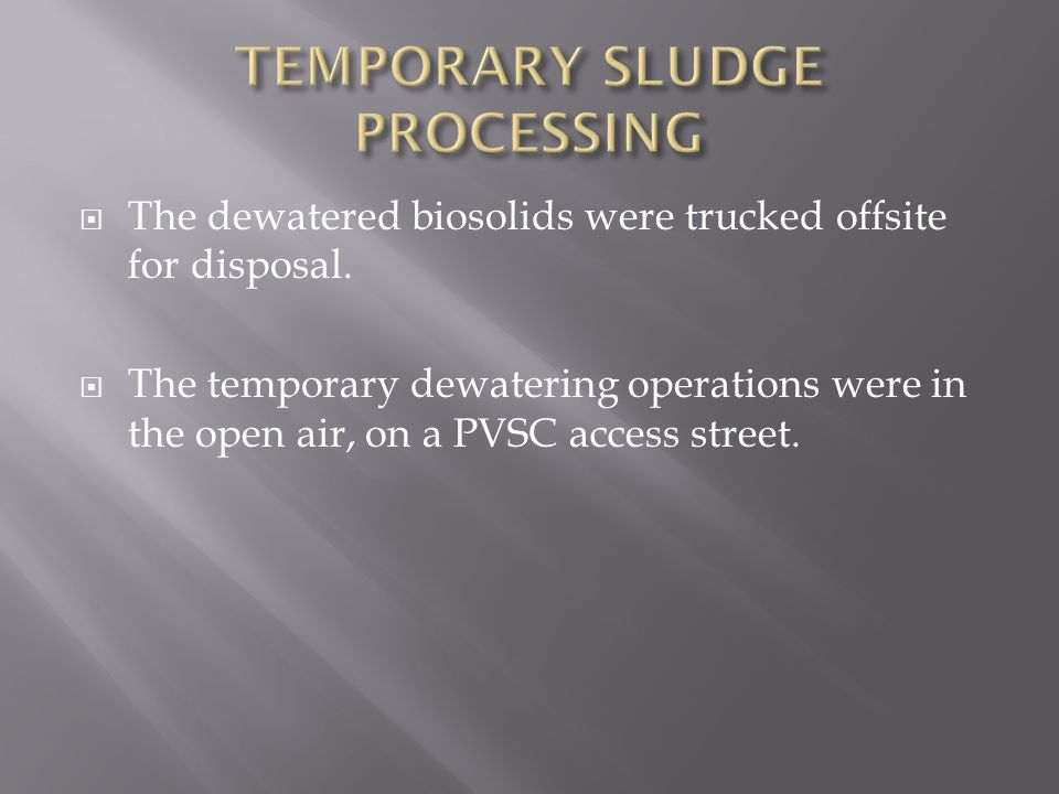 TEMPORARY SLUDGE PROCESSING