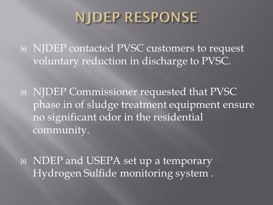 NJDEP RESPONSE NJDEP contacted PVSC customers to request voluntary reduction in discharge to PVSC.
