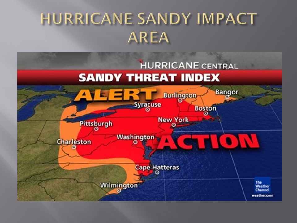 HURRICANE SANDY IMPACT AREA