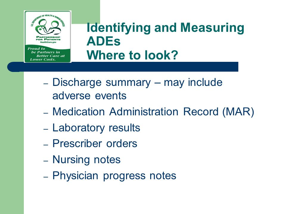 Identifying and Measuring ADEs Where to look