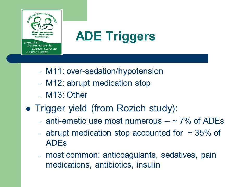ADE Triggers Trigger yield (from Rozich study):
