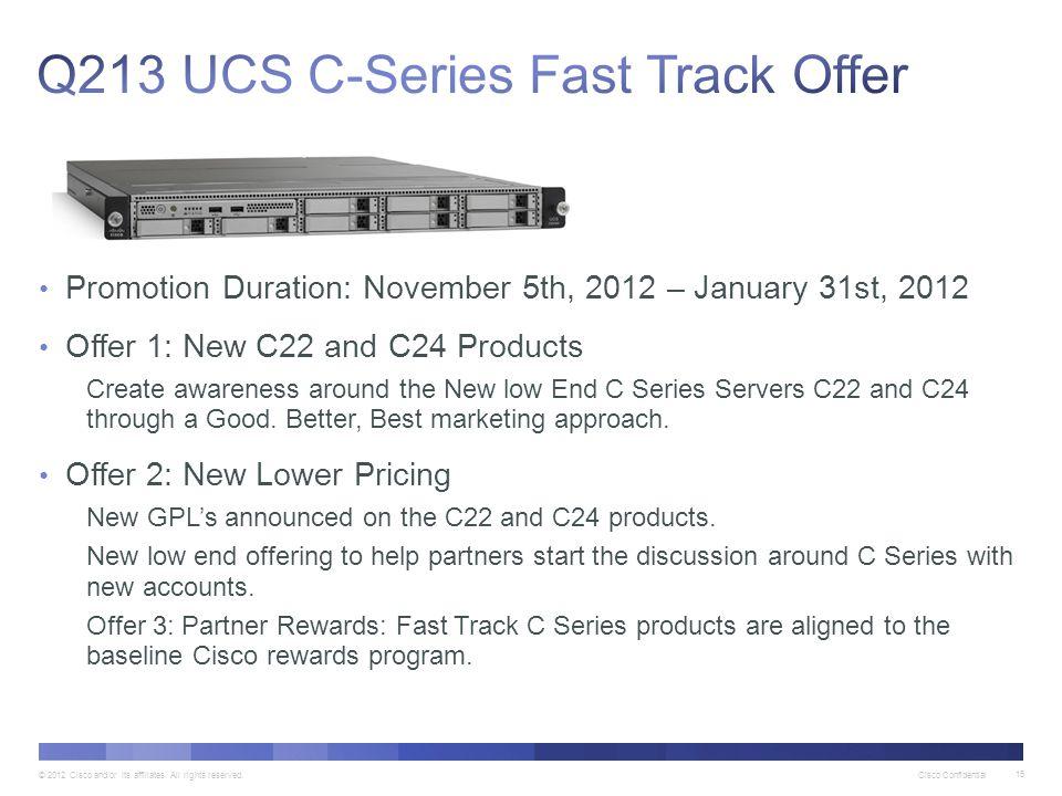 Q213 UCS C-Series Fast Track Offer