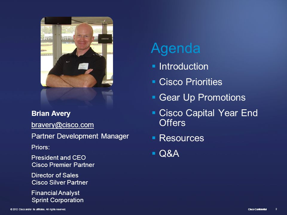 Agenda Introduction Cisco Priorities Gear Up Promotions