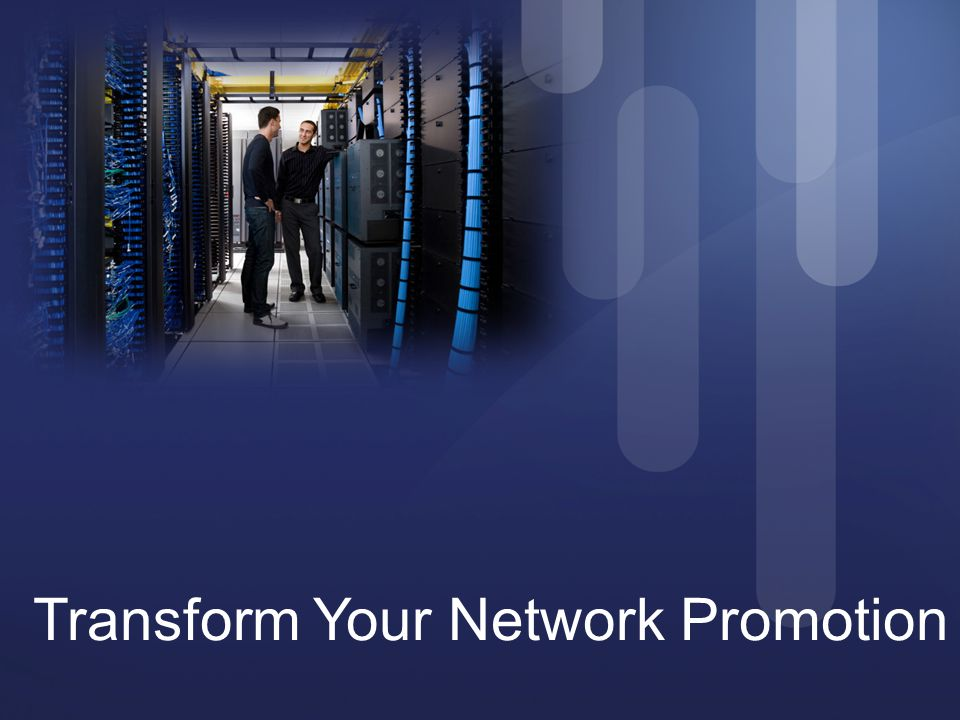 Transform Your Network Promotion