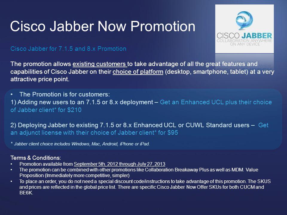Cisco Jabber Now Promotion