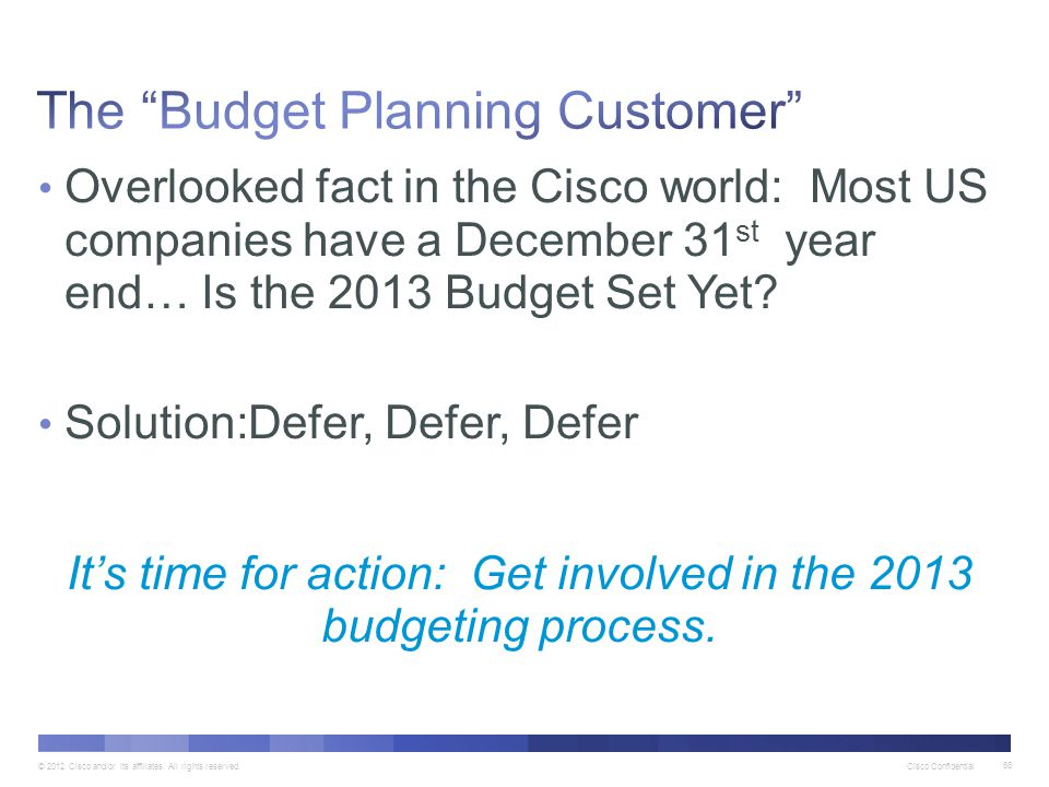 The Budget Planning Customer