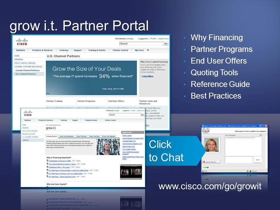 grow i.t. Partner Portal Click to Chat www.cisco.com/go/growit
