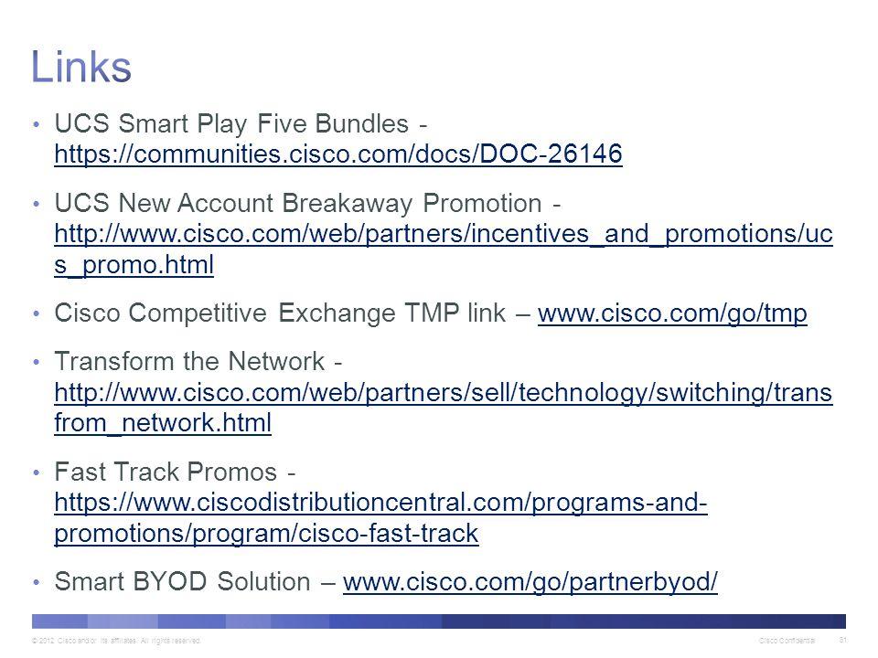 Links UCS Smart Play Five Bundles - https://communities.cisco.com/docs/DOC-26146.