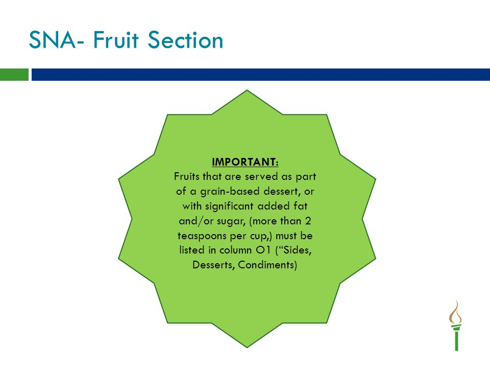 SNA- Fruit Section IMPORTANT: