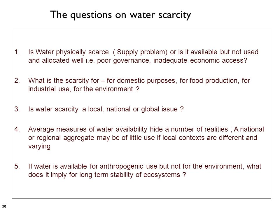The questions on water scarcity