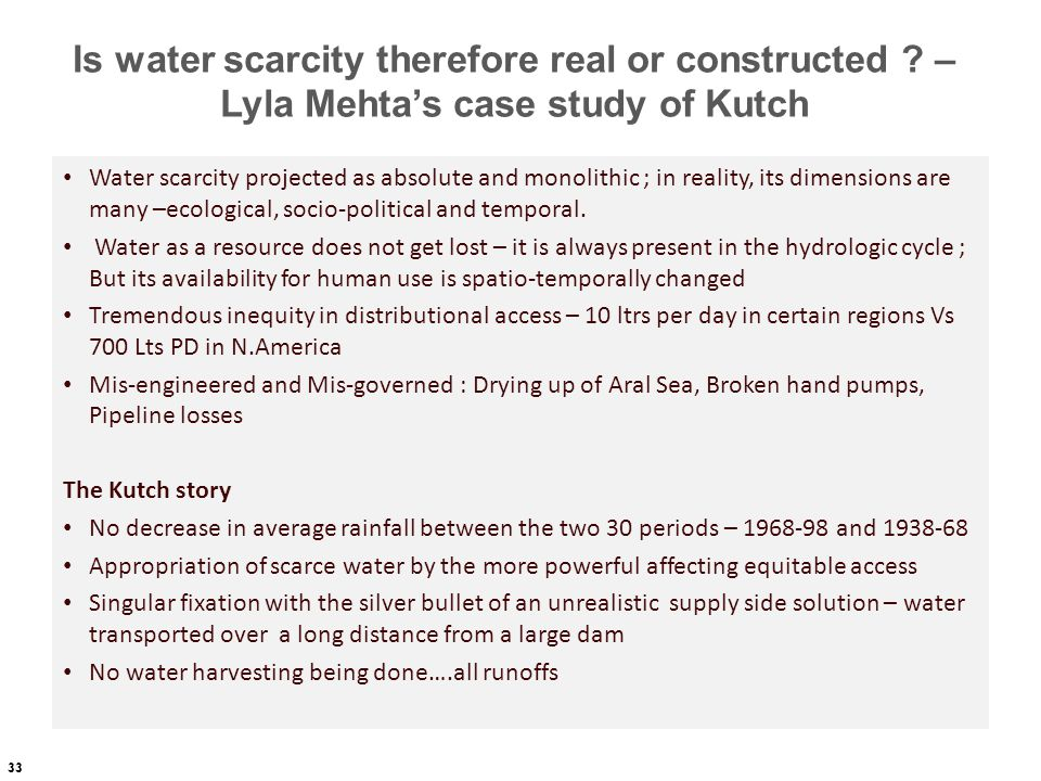 Is water scarcity therefore real or constructed