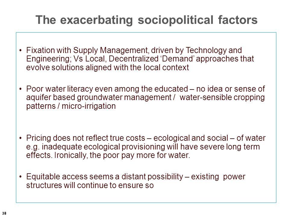 The exacerbating sociopolitical factors