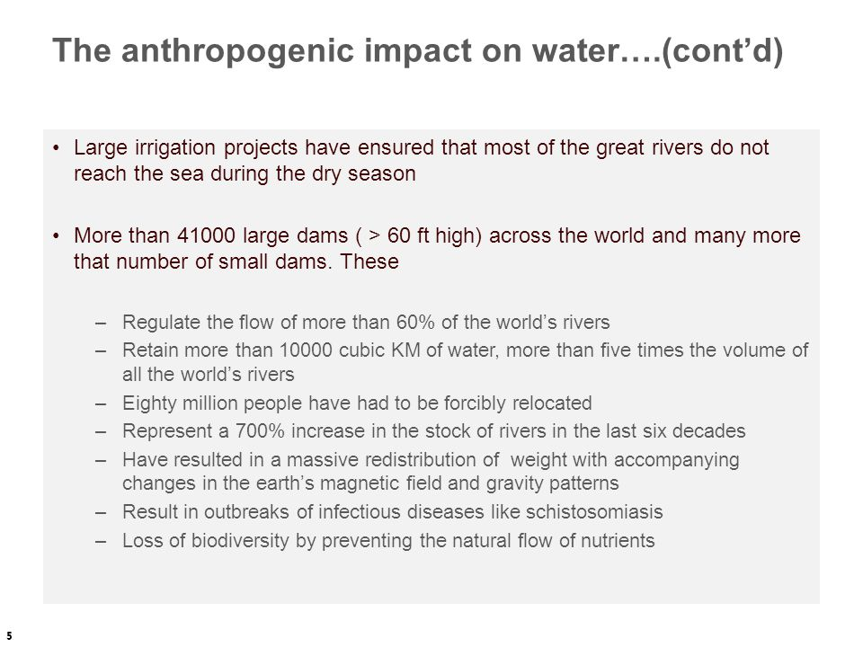 The anthropogenic impact on water….(cont'd)