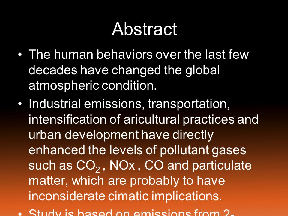 Abstract The human behaviors over the last few decades have changed the global atmospheric condition.