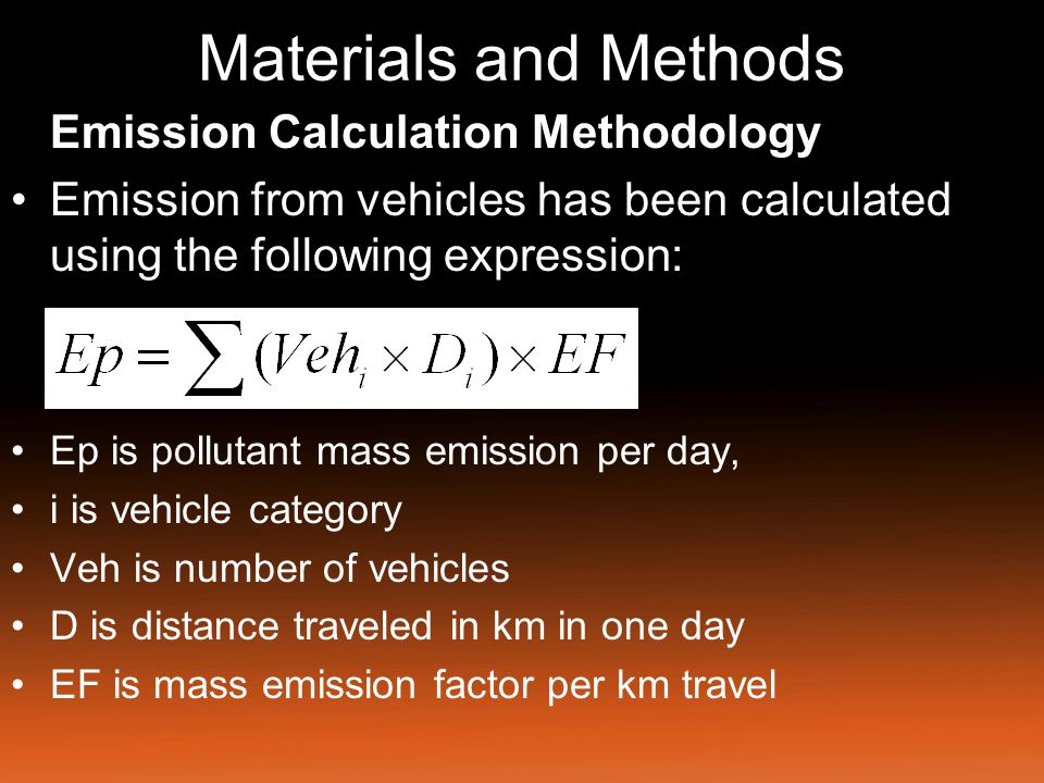 Materials and Methods Emission Calculation Methodology