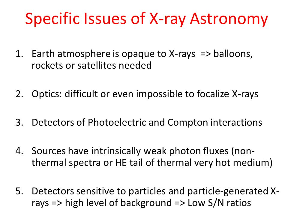 Specific Issues of X-ray Astronomy