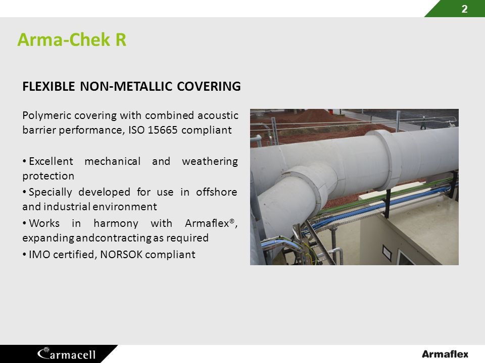 Arma-Chek R FLEXIBLE NON-METALLIC COVERING