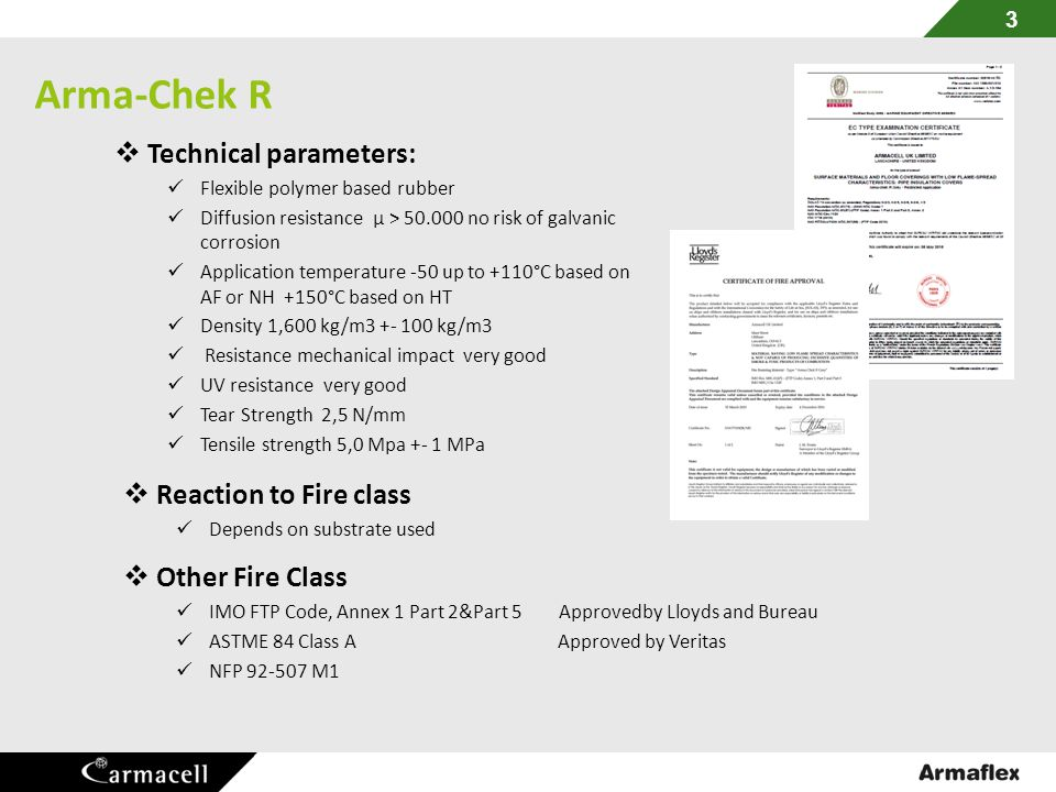 Arma-Chek R Technical parameters: Reaction to Fire class