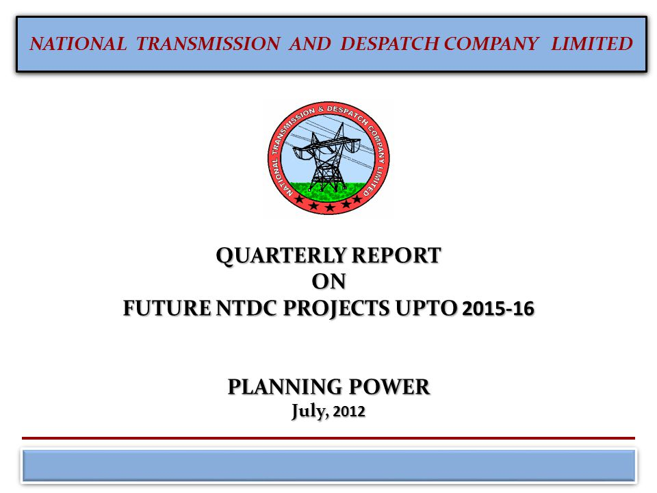 FUTURE NTDC PROJECTS UPTO 2015-16