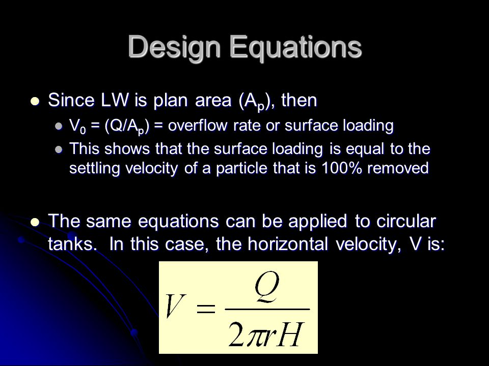 Design Equations Since LW is plan area (Ap), then