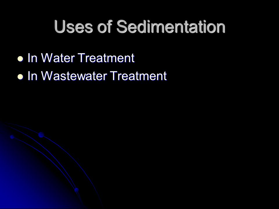Uses of Sedimentation In Water Treatment In Wastewater Treatment