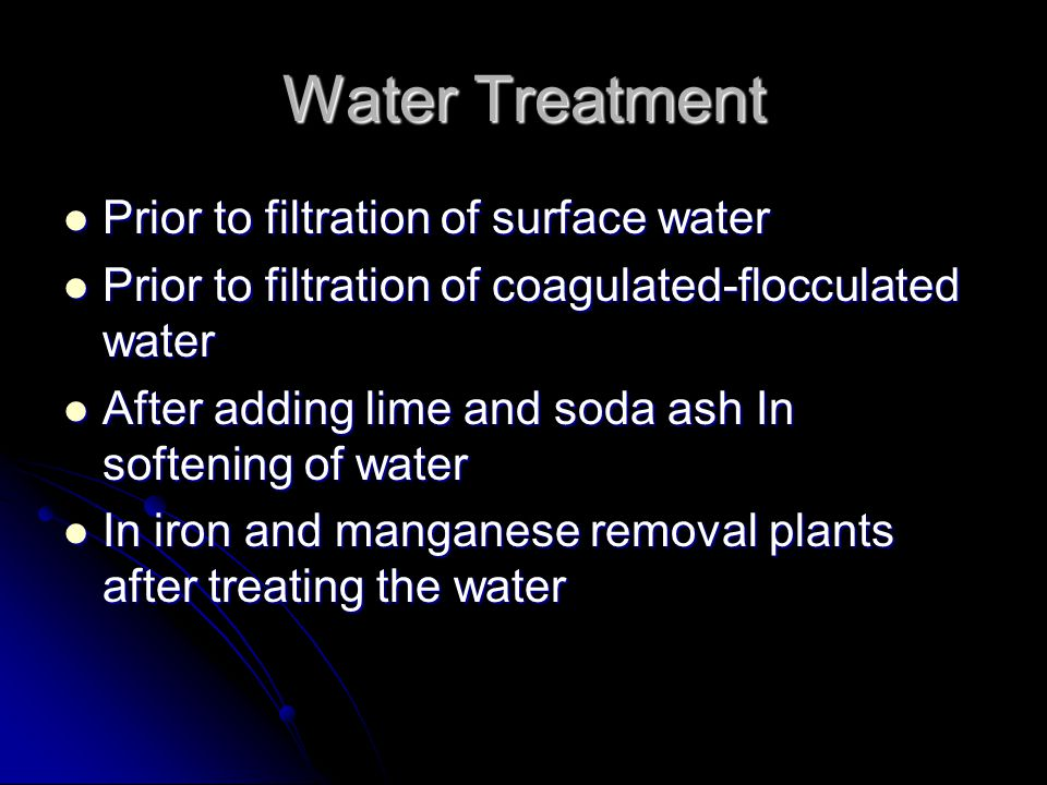 Water Treatment Prior to filtration of surface water