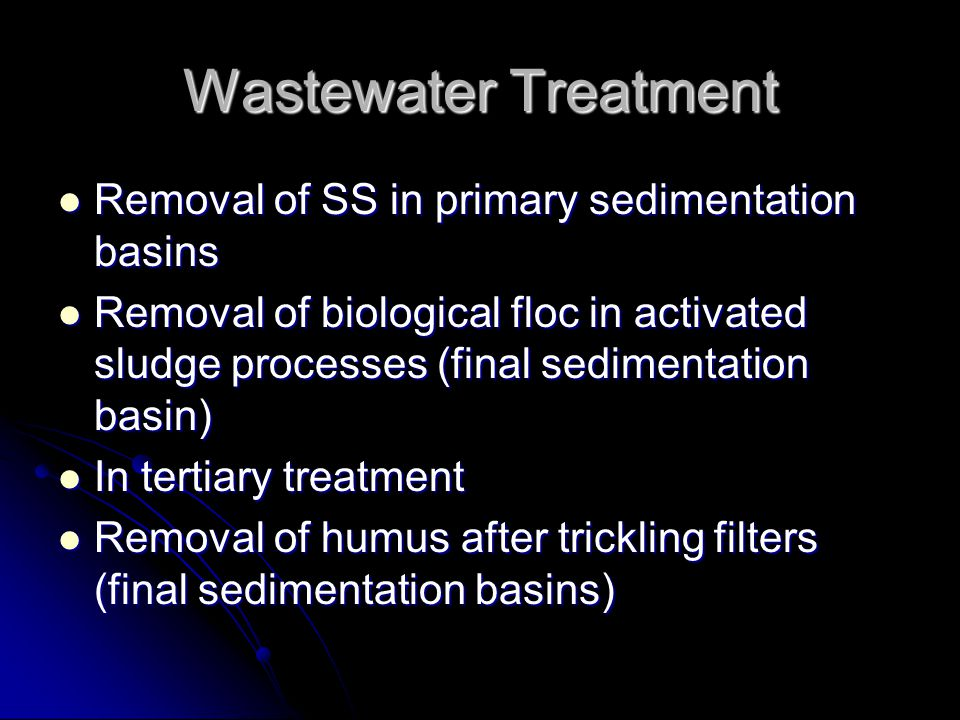 Wastewater Treatment Removal of SS in primary sedimentation basins
