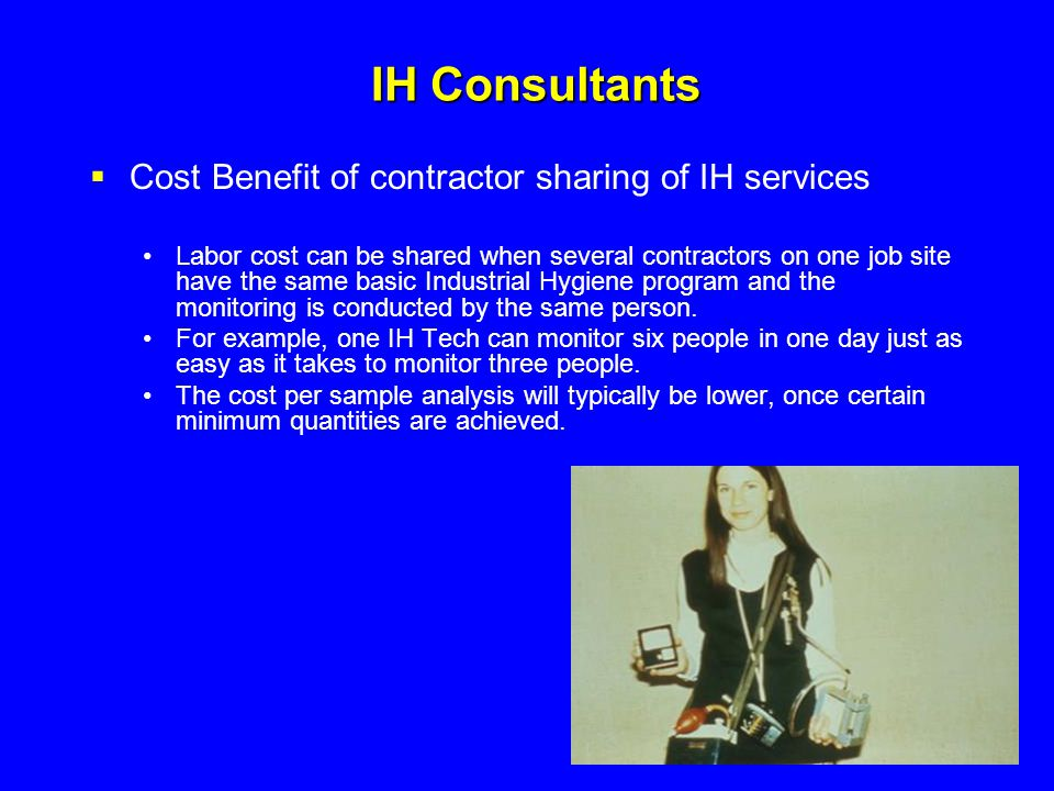 IH Consultants Cost Benefit of contractor sharing of IH services