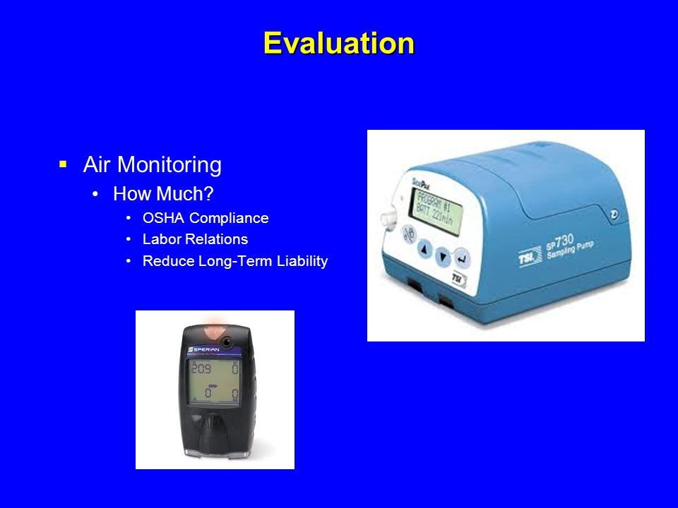 Evaluation Air Monitoring How Much OSHA Compliance Labor Relations