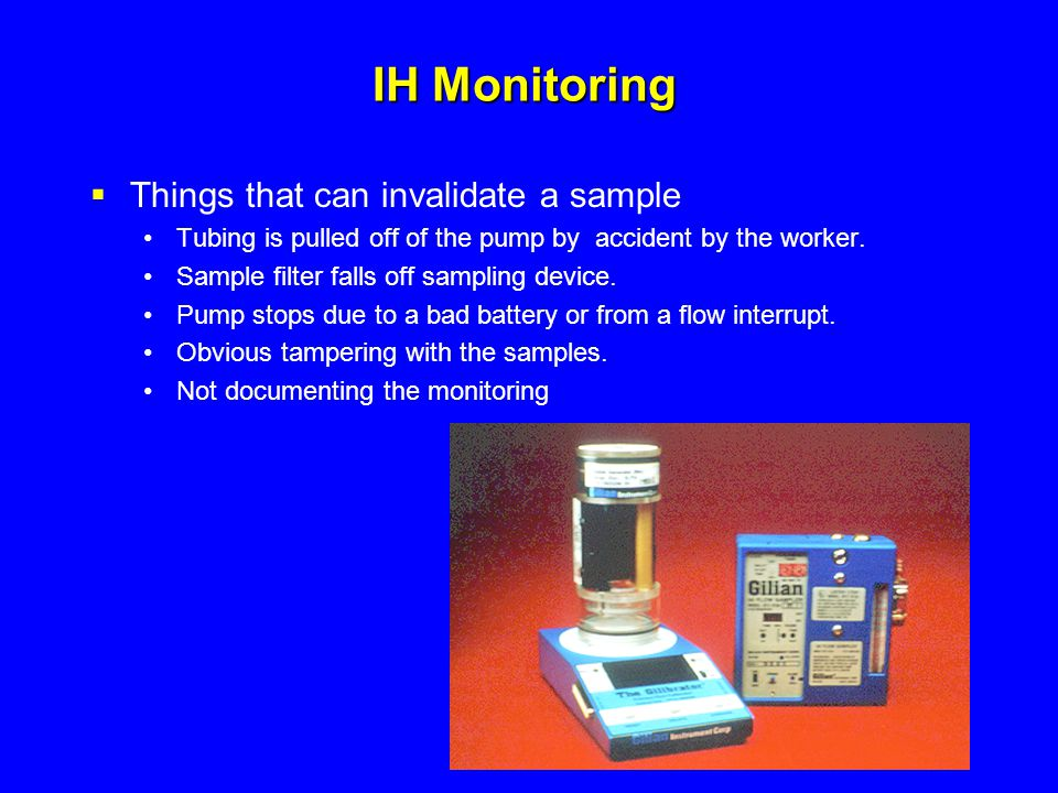 IH Monitoring Things that can invalidate a sample