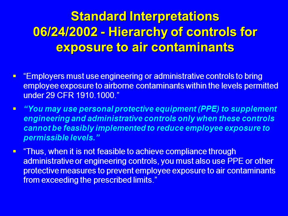 Standard Interpretations 06/24/2002 - Hierarchy of controls for exposure to air contaminants