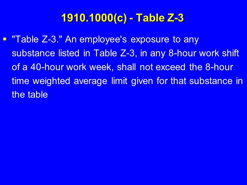 1910.1000(c) - Table Z-3