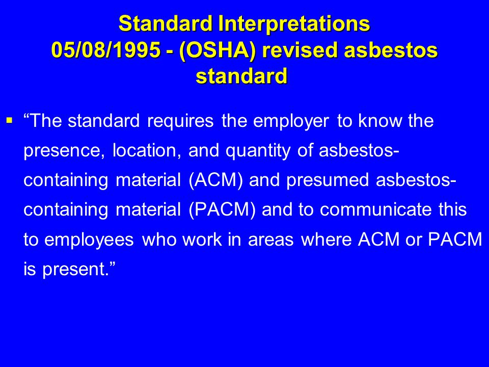 Standard Interpretations 05/08/1995 - (OSHA) revised asbestos standard